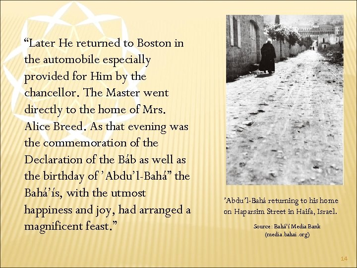 """""""Later He returned to Boston in the automobile especially provided for Him by the"""