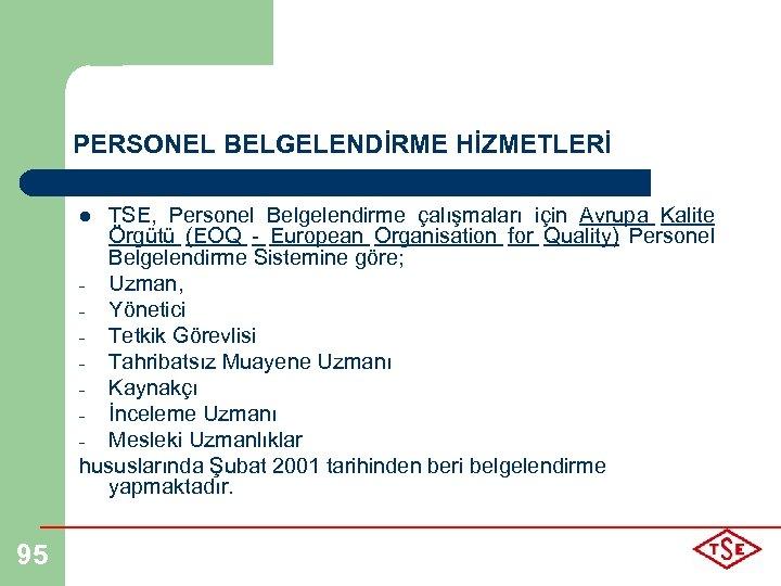 PERSONEL BELGELENDİRME HİZMETLERİ TSE, Personel Belgelendirme çalışmaları için Avrupa Kalite Örgütü (EOQ - European