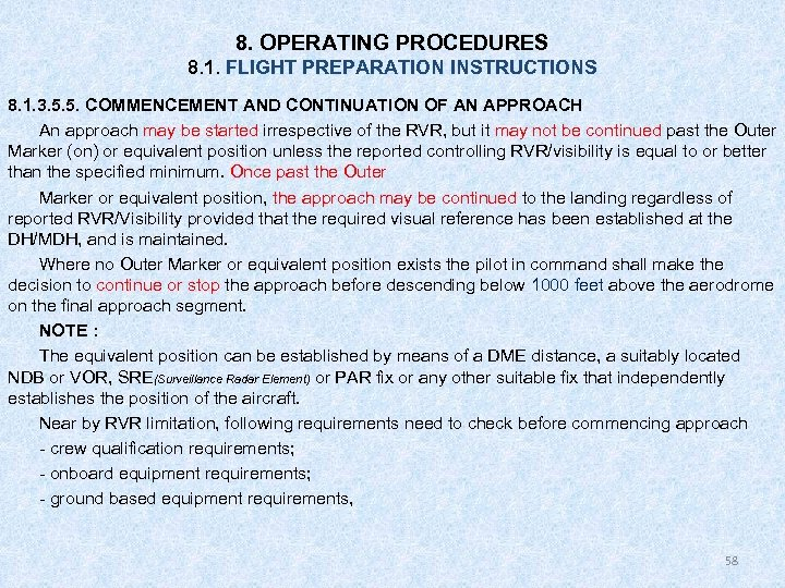 8. OPERATING PROCEDURES 8. 1. FLIGHT PREPARATION INSTRUCTIONS 8. 1. 3. 5. 5. COMMENCEMENT