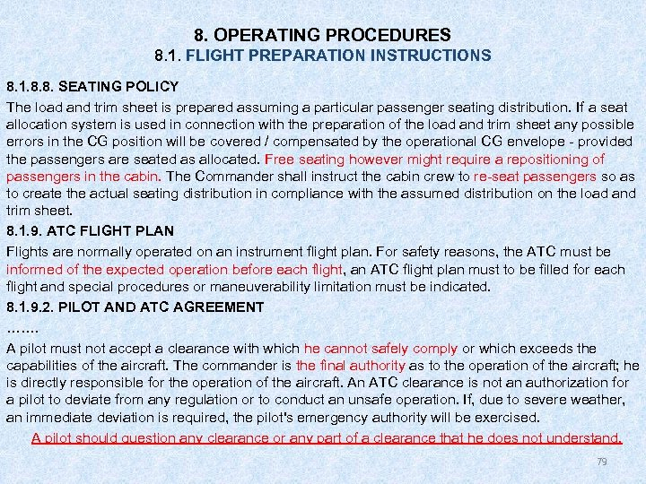 8. OPERATING PROCEDURES 8. 1. FLIGHT PREPARATION INSTRUCTIONS 8. 1. 8. 8. SEATING POLICY