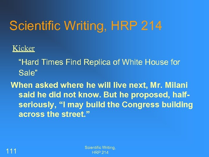 """Scientific Writing, HRP 214 Kicker """"Hard Times Find Replica of White House for Sale"""""""