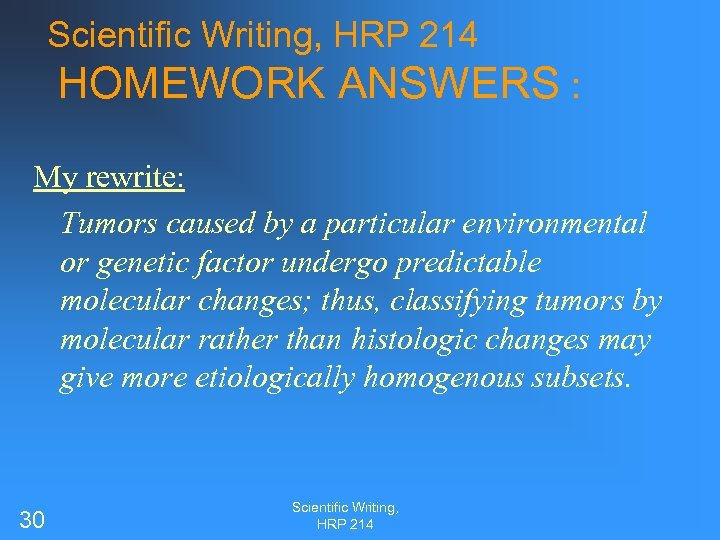 Scientific Writing, HRP 214 HOMEWORK ANSWERS : My rewrite: Tumors caused by a particular