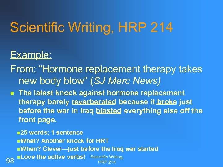 """Scientific Writing, HRP 214 Example: From: """"Hormone replacement therapy takes new body blow"""" (SJ"""