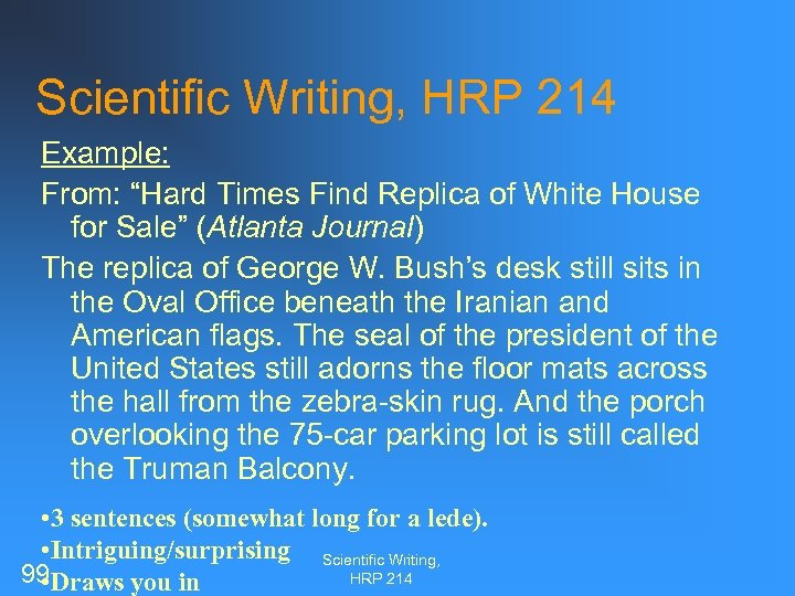 """Scientific Writing, HRP 214 Example: From: """"Hard Times Find Replica of White House for"""
