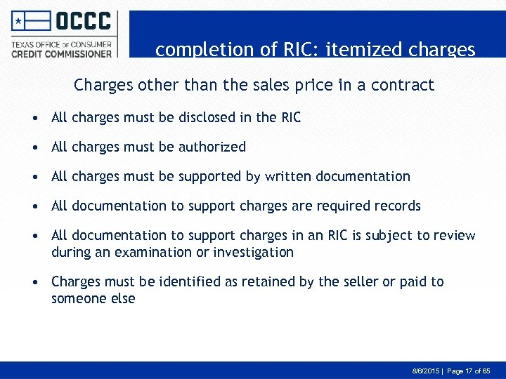 completion of RIC: itemized charges Charges other than the sales price in a contract