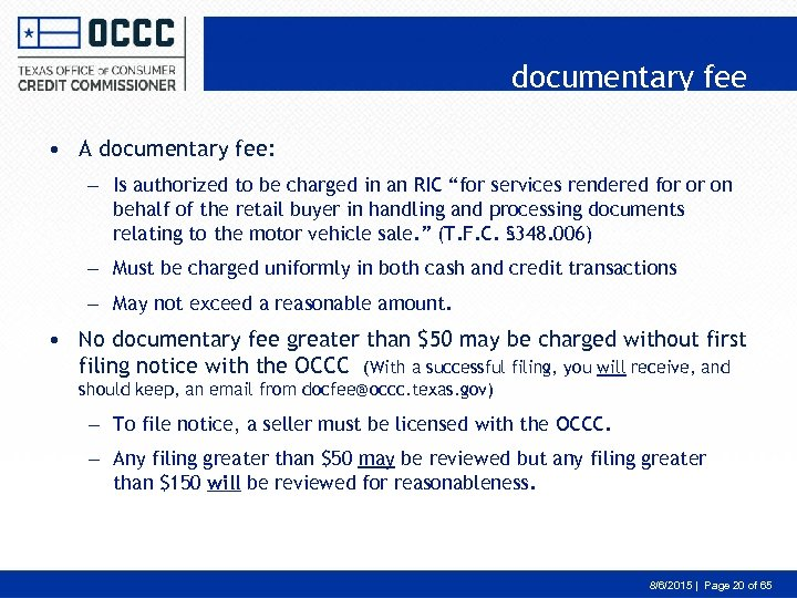 documentary fee • A documentary fee: – Is authorized to be charged in an
