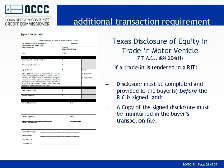 additional transaction requirement Texas Disclosure of Equity in Trade-in Motor Vehicle 7 T. A.