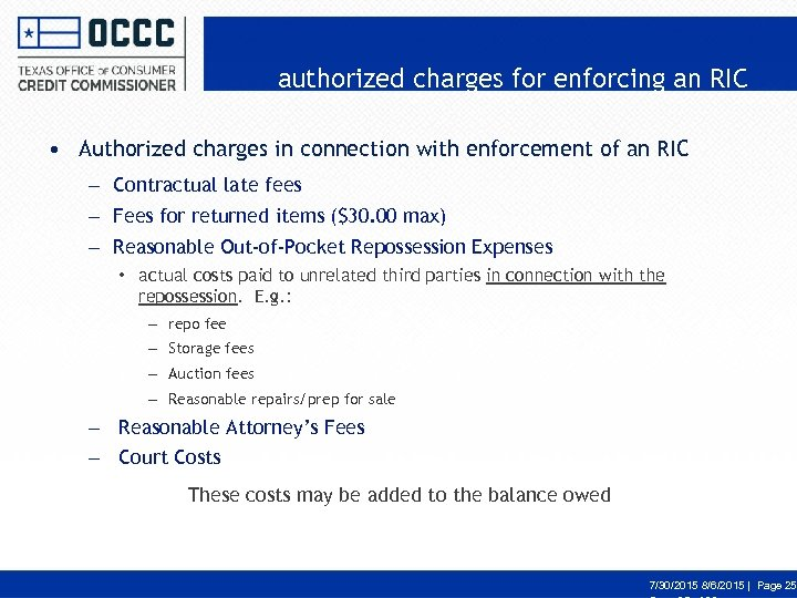 authorized charges for enforcing an RIC • Authorized charges in connection with enforcement of