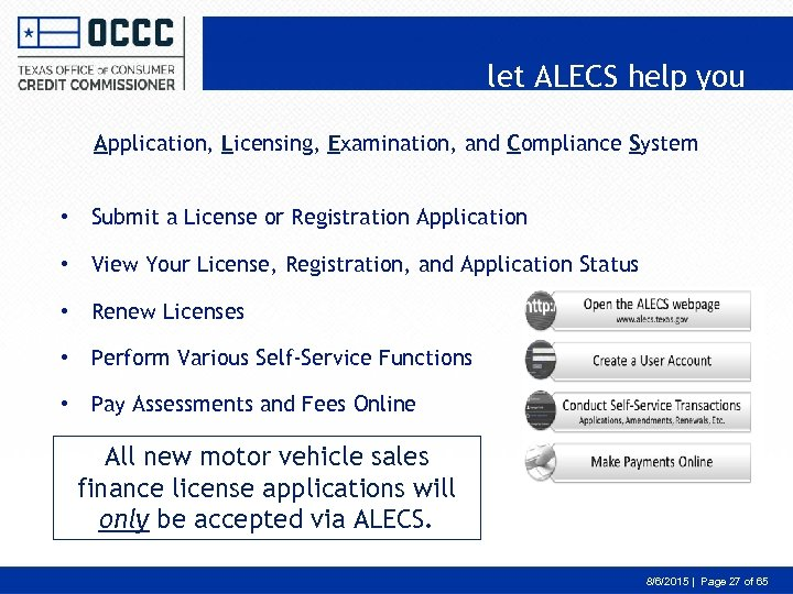 let ALECS help you Application, Licensing, Examination, and Compliance System • Submit a License
