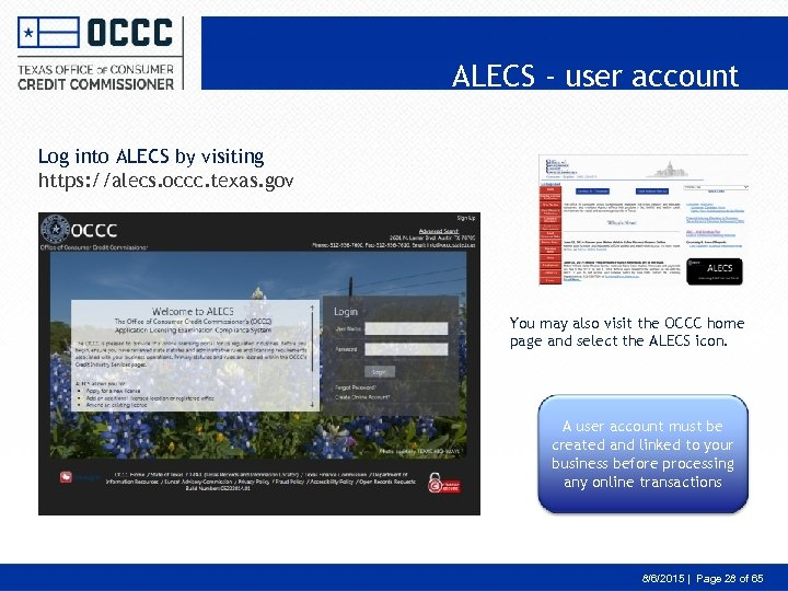 ALECS - user account Log into ALECS by visiting https: //alecs. occc. texas. gov