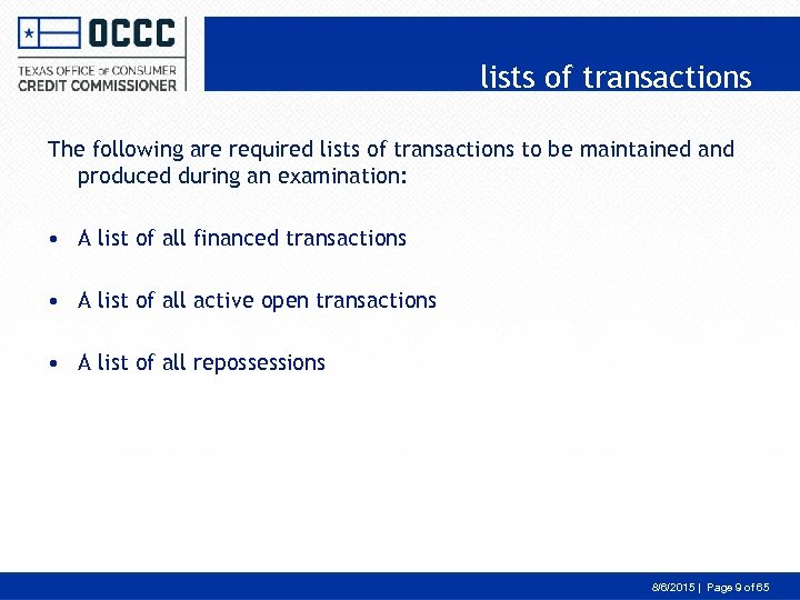 lists of transactions The following are required lists of transactions to be maintained and