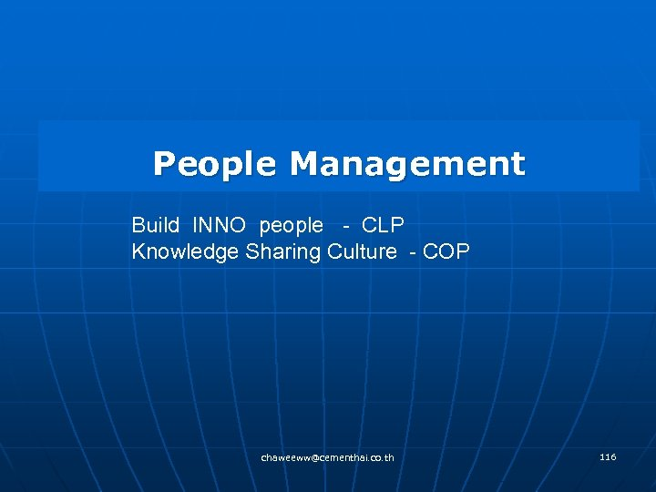 People Management Build INNO people - CLP Knowledge Sharing Culture - COP chaweeww@cementhai. co.