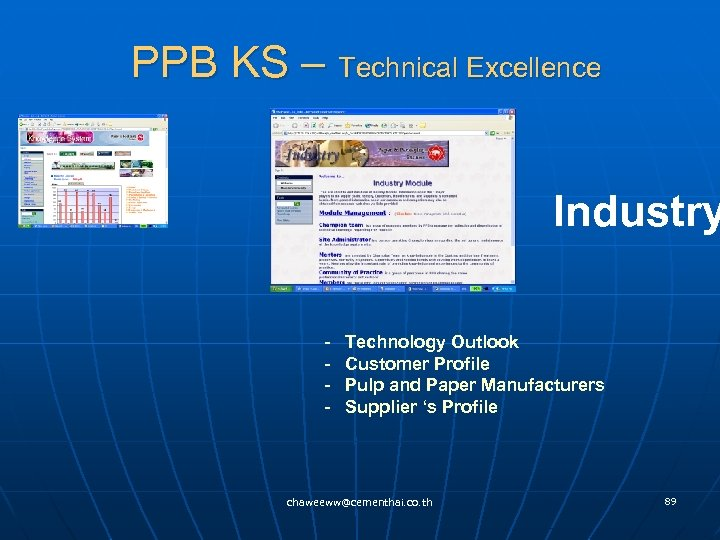 PPB KS – Technical Excellence Industry - Technology Outlook - Customer Profile - Pulp