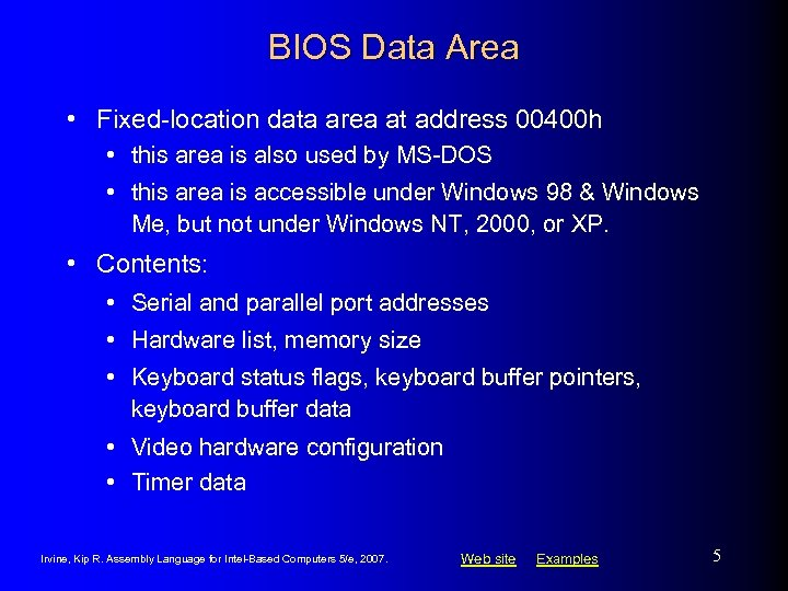 BIOS Data Area • Fixed-location data area at address 00400 h • this area