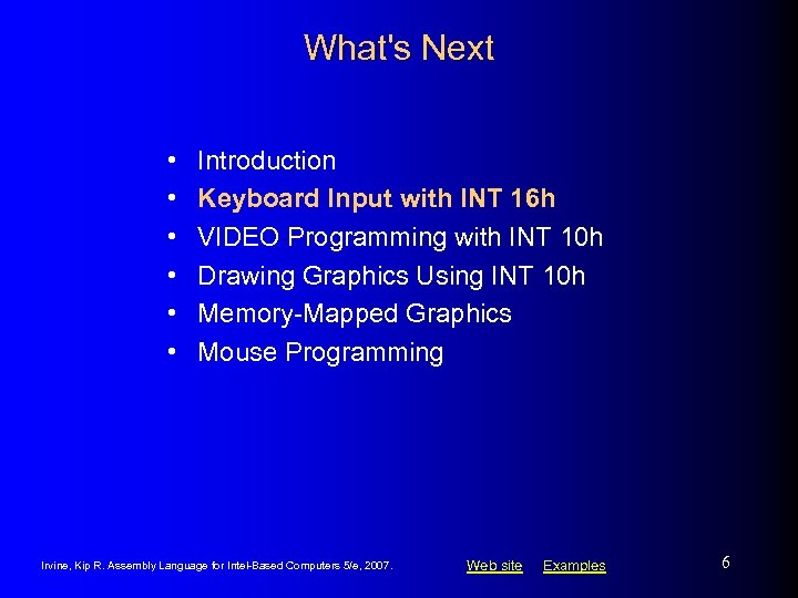 What's Next • • • Introduction Keyboard Input with INT 16 h VIDEO Programming