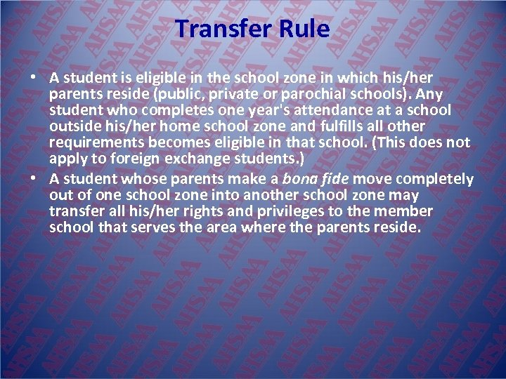 Transfer Rule • A student is eligible in the school zone in which his/her