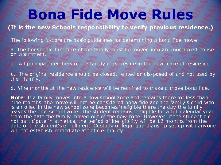 Bona Fide Move Rules (It is the new Schools responsibility to verify previous residence.