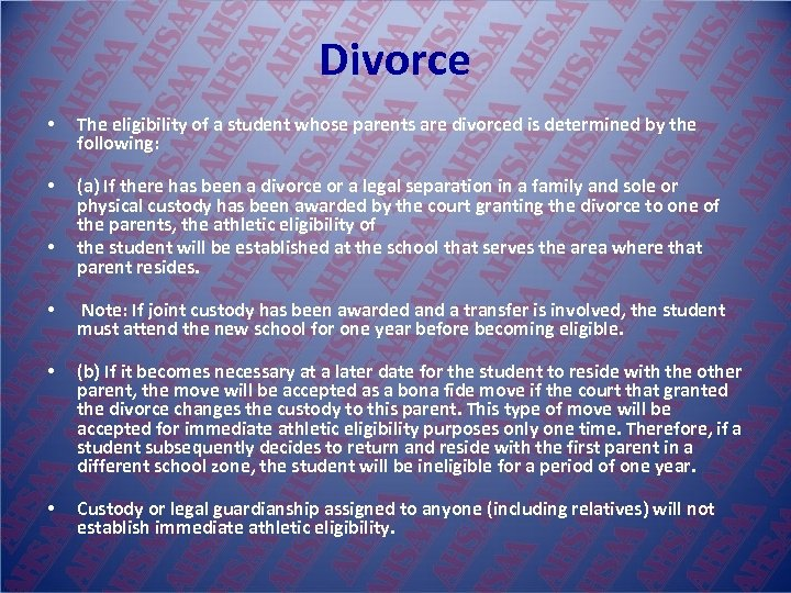 Divorce • The eligibility of a student whose parents are divorced is determined by