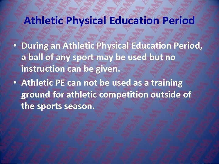 Athletic Physical Education Period • During an Athletic Physical Education Period, a ball of