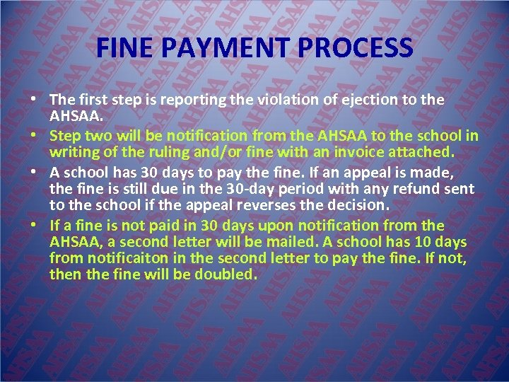 FINE PAYMENT PROCESS • The first step is reporting the violation of ejection to