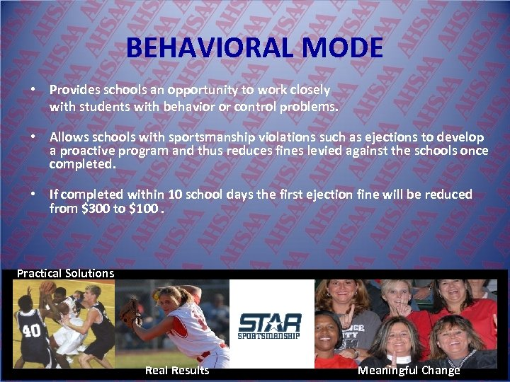 BEHAVIORAL MODE • Provides schools an opportunity to work closely with students with behavior