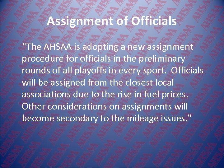 Assignment of Officials