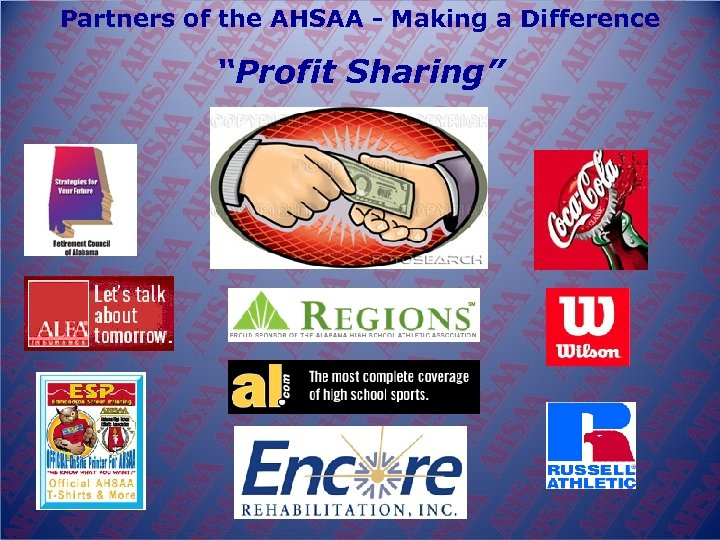 """Partners of the AHSAA - Making a Difference """"Profit Sharing"""""""