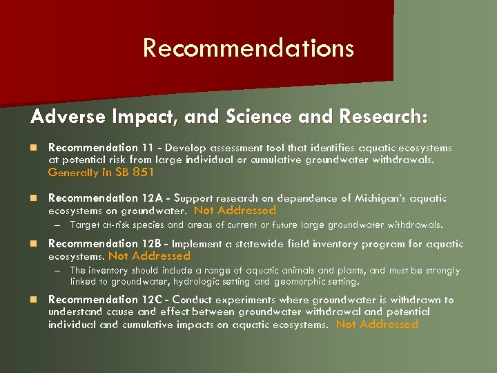 Recommendations Adverse Impact, and Science and Research: n Recommendation 11 - Develop assessment tool