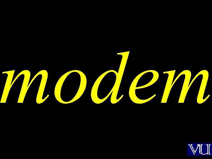 modem modulator demodulator mo dem