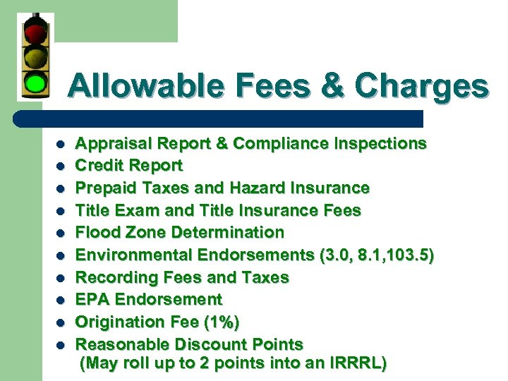 Allowable Fees & Charges l l l l l Appraisal Report & Compliance Inspections