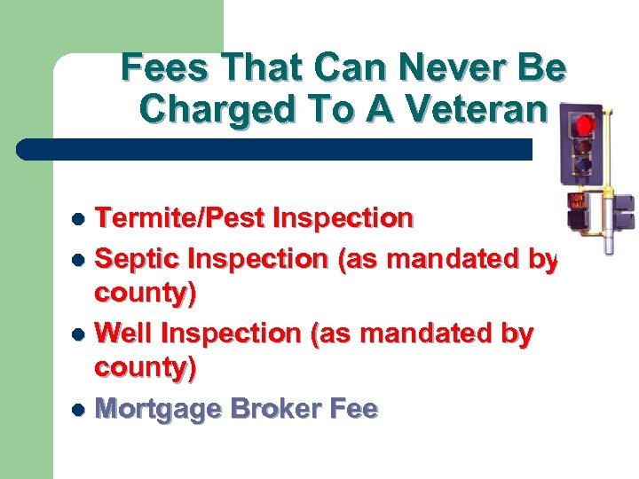 Fees That Can Never Be Charged To A Veteran Termite/Pest Inspection l Septic Inspection