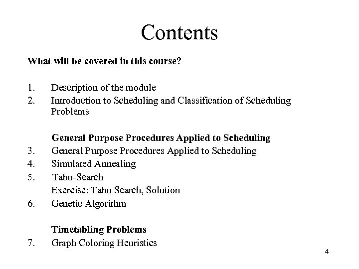 Contents What will be covered in this course? 1. 2. Description of the module