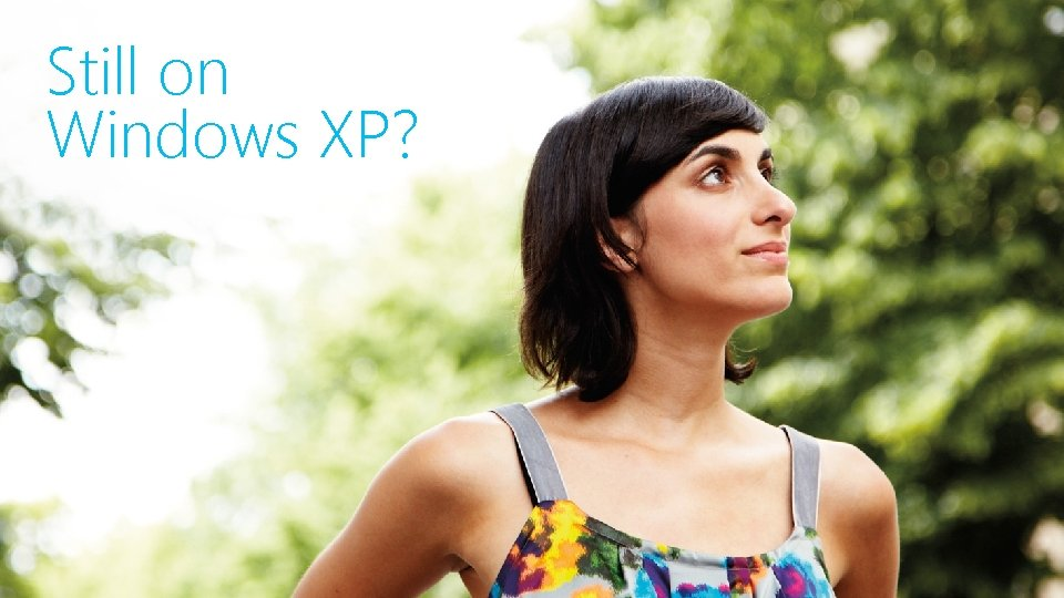 Still on Windows XP?