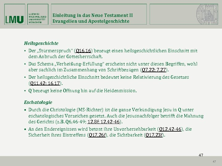 """Einleitung in das Neue Testament II Evangelien und Apostelgeschichte Heilsgeschichte • Der """"Stürmerspruch"""" (Q"""