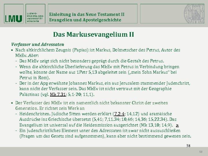 Einleitung in das Neue Testament II Evangelien und Apostelgeschichte Das Markusevangelium II Verfasser und
