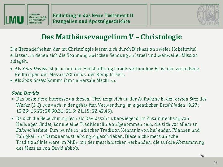 Einleitung in das Neue Testament II Evangelien und Apostelgeschichte Das Matthäusevangelium V – Christologie