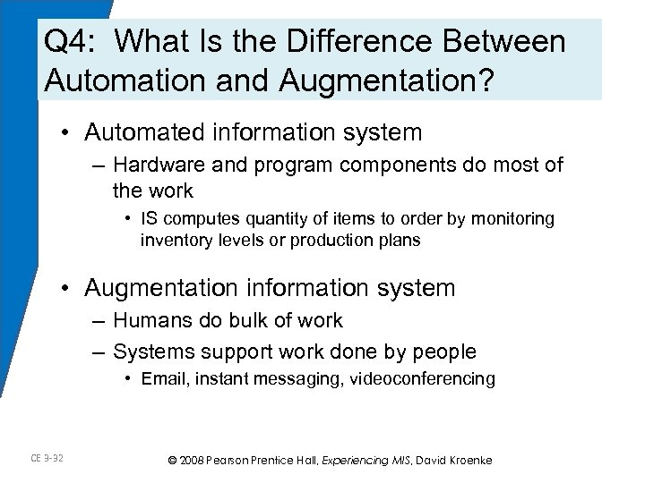Q 4: What Is the Difference Between Automation and Augmentation? • Automated information system