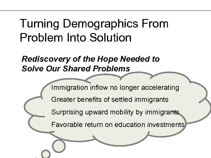 Turning Demographics From Problem Into Solution Rediscovery of the Hope Needed to Solve Our