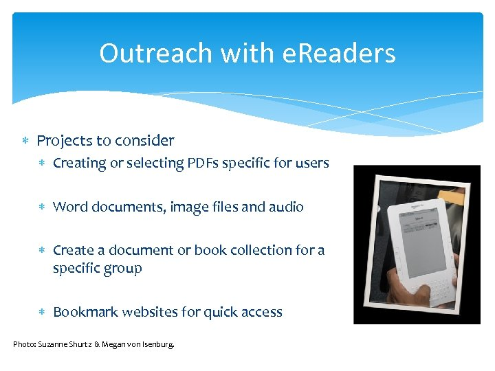 Outreach with e. Readers Projects to consider Creating or selecting PDFs specific for users