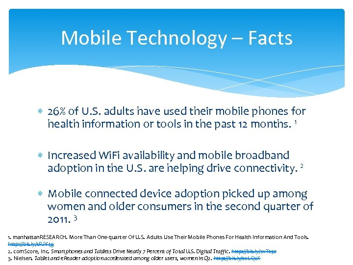 Mobile Technology – Facts 26% of U. S. adults have used their mobile phones