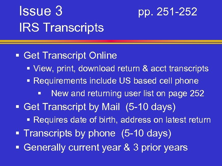 Issue 3 pp. 251 -252 IRS Transcripts § Get Transcript Online § View, print,
