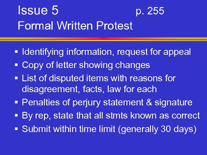 Issue 5 p. 255 Formal Written Protest § Identifying information, request for appeal §