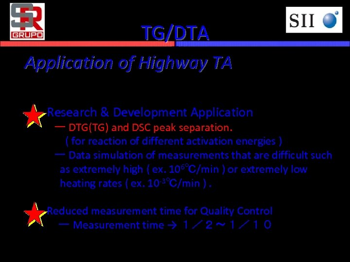 TG/DTA Application of Highway TA Research & Development Application  ー DTG(TG) and DSC peak