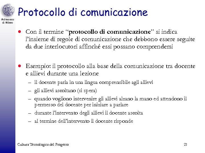 """Politecnico di Milano Protocollo di comunicazione · Con il termine """"protocollo di comunicazione"""" si"""