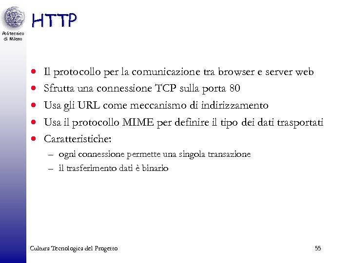 Politecnico di Milano HTTP · · · Il protocollo per la comunicazione tra browser
