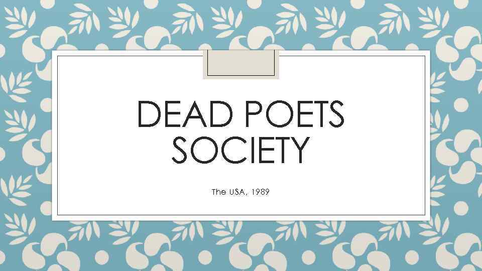 Dead Poets Society The Usa 1989 Carpe