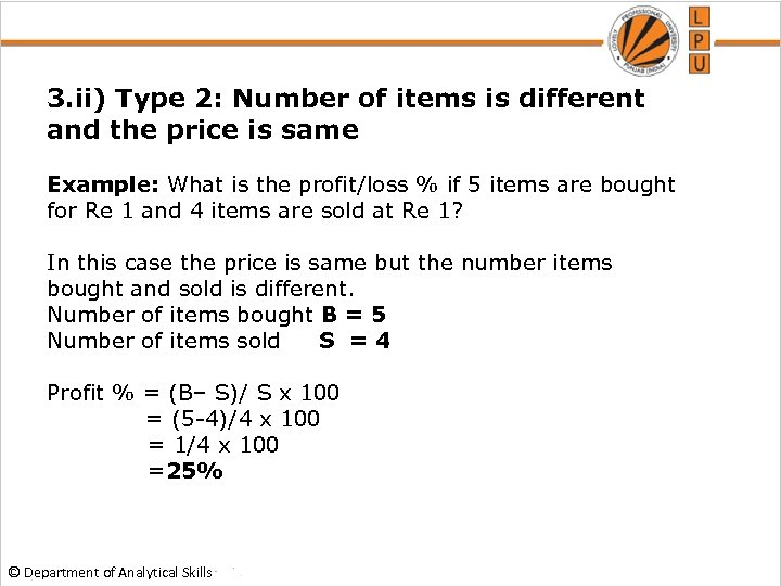 3. ii) Type 2: Number of items is different and the price is same