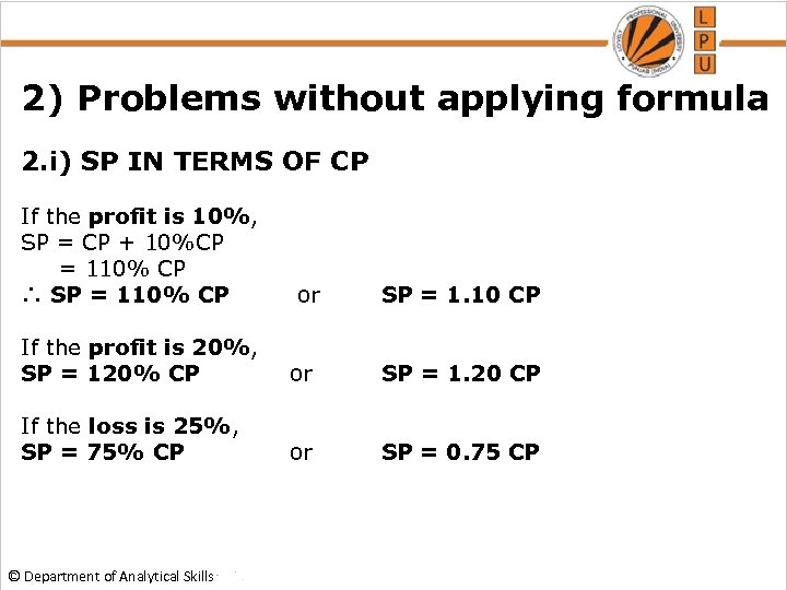 2) Problems without applying formula 2. i) SP IN TERMS OF CP If the