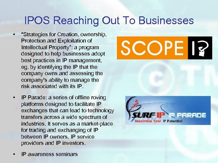 IPOS Reaching Out To Businesses •