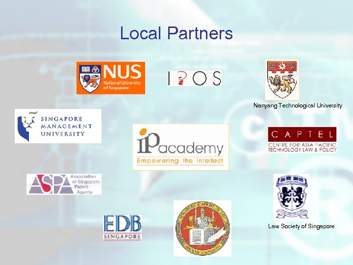 Local Partners Nanyang Technological University Law Society of Singapore